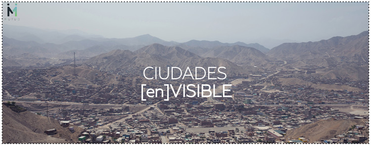 Concurso CIUDADES [en]VISIBLE: mutuo acuerdo entre arquitectos y familias para construir vivienda social en el Perú , Cortesía de MUTUO