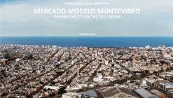 Abren concurso internacional para reformular el Mercado Modelo de Montevideo en Uruguay