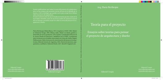 Teoría para el proyecto. Ensayos sobre teorías para pensar el proyecto de arquitectura y diseño