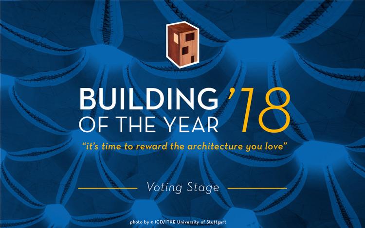 Conoce a los finalistas de los Premios ArchDaily Building of the Year 2018