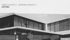 Arquitectura y ciudad moderna en el Sur de Chile | Memoria, territorio y proyecto / Editorial STOQ