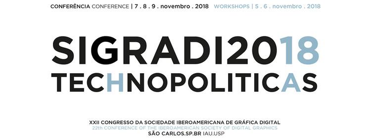 SIGraDi 2018 - Tecnopolíticas, Cartaz da conferência. Créditos: David M. Sperling