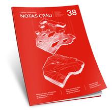 Revista Notas CPAU #38: Código Urbanístico
