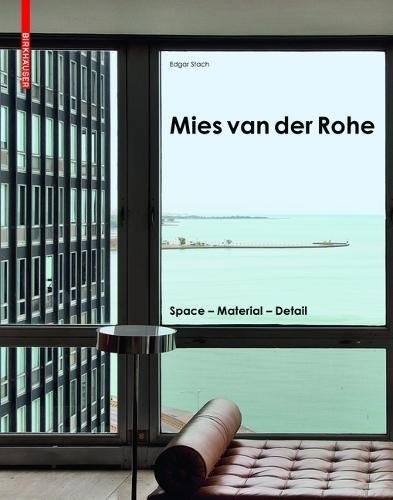 Mies van der Rohe by Edgar Stach
