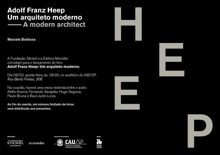 """Lançamento do livro """"Heep: um arquiteto moderno"""" no IAB-SP"""