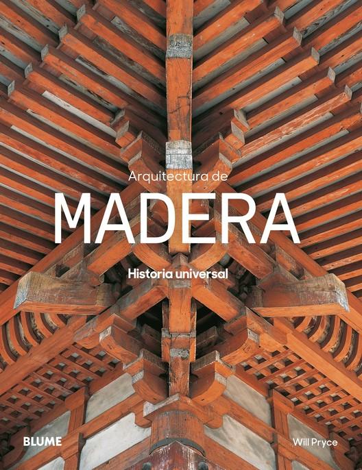 Libros para aprender construir y so ar con madera - Arquitectura en madera ...