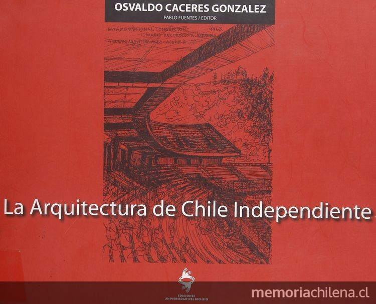 La Arquitectura de Chile Independiente