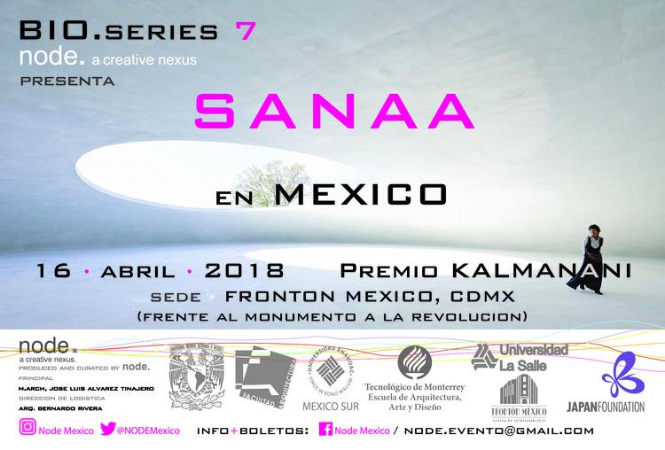 SANAA en Mexico / Premio Nacional KALMANANI 2018