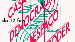 """Exposição """"A Casa da Democracia: entre Espaço e Poder"""" na Casa da Arquitectura"""