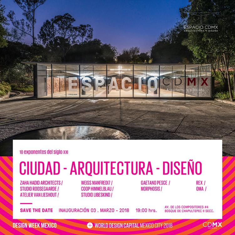 """Inauguración """"10 Exponentes del Siglo XXI: Ciudad, Arquitectura y Diseño"""", Cortesía de Design Week México"""