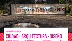 """Inauguración """"10 Exponentes del Siglo XXI: Ciudad, Arquitectura y Diseño"""""""