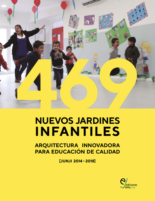 Presentación del libro '469 nuevos jardines infantiles: arquitectura innovadora para educación de calidad', JUNJI