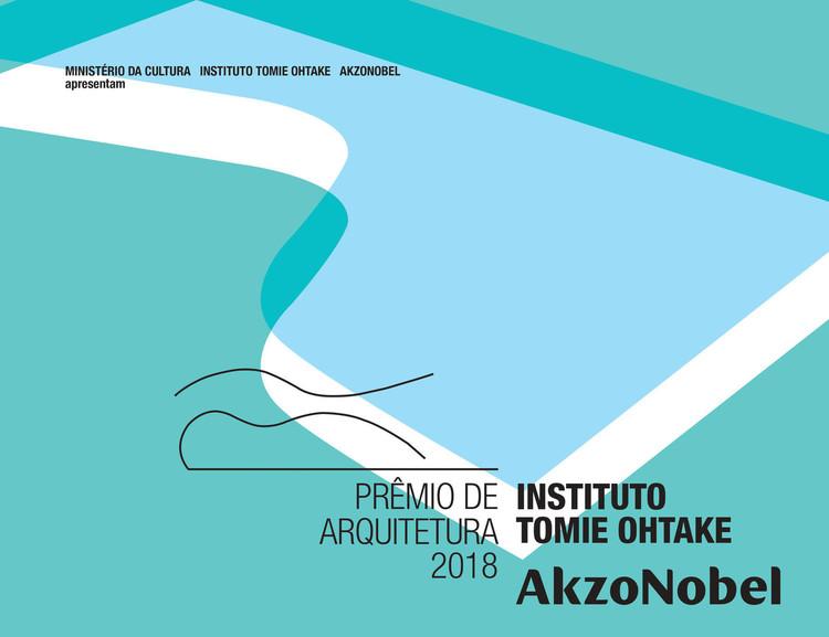 5º Prêmio de Arquitetura Instituto Tomie Ohtake AkzoNobel abre inscrições para 2018, Clique na imagem para se inscrever