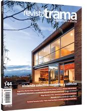 Revista Trama 144. Vivienda colectiva: conjuntos y edificios