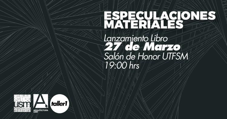 Lanzamiento libro 'Especulaciones Materiales' en UTFSM, © Claudio Fredes