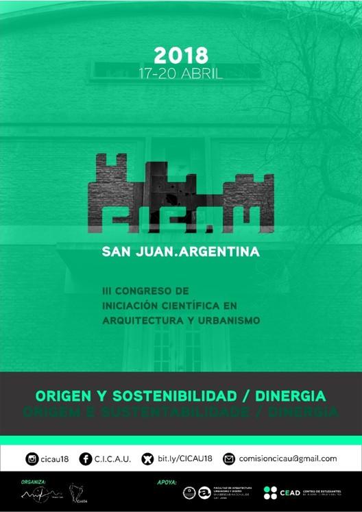 III CICAU: Tercer Congreso de Iniciación Científica en Arquitectura y Urbanismo , Diseño gráfico: Maira Amata Gatica-comisión CICAU / Fotografia: Julian Portela