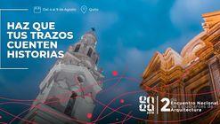 II Encuentro Nacional de Estudiantes de Arquitectura: Movimiento Resiliente