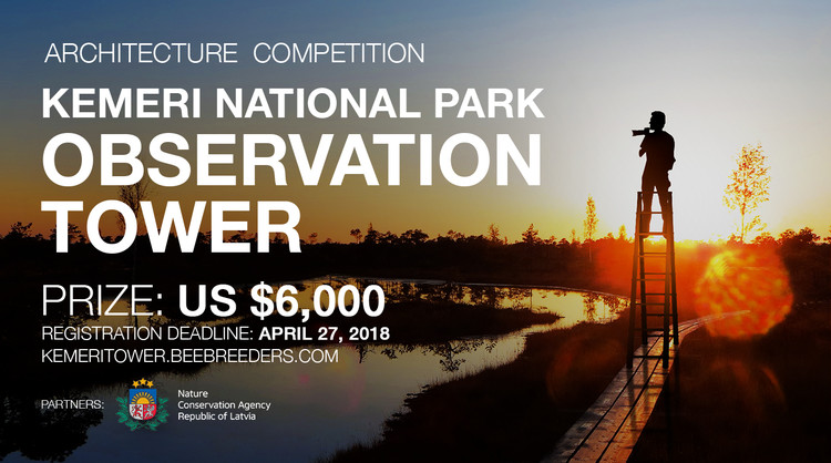 Kemeri National Park Observation Tower, Enter the Kemeri National Park Observation Tower ‪#‎architecture‬ ‪#‎competition‬ now! US $6,000 in prize money! Closing date for registration: APRIL 27, 2018