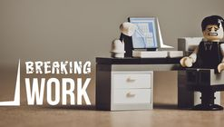 Call for Entries : Breaking Work