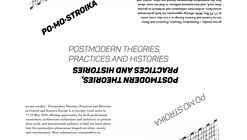 Call for Submissions: po·mo·stroika – Postmodern Theories, Practices and Histories in Central and Eastern Europe
