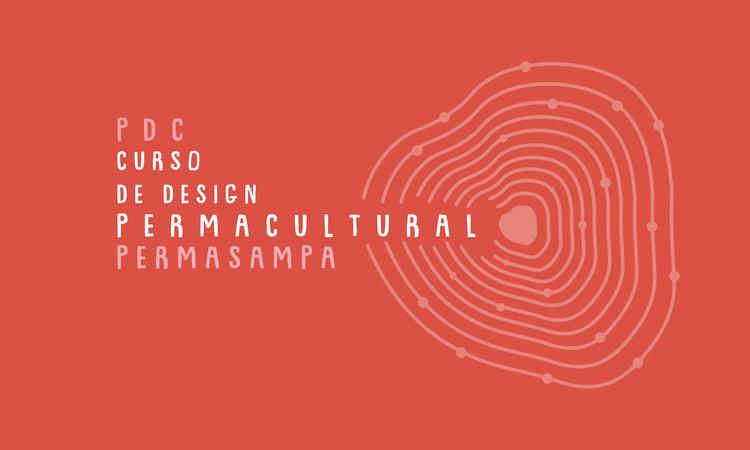 Curso de Design Permacultural Urbano  | PDC 7 Permasampa e Instituto Casa da Cidade, Curso de Design Permacultural Permasampa