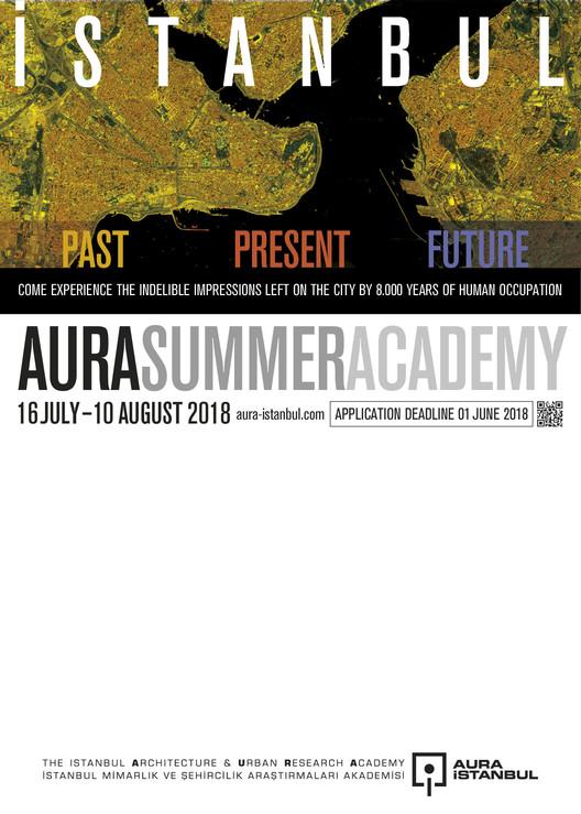 AURA Summer Academy / Istanbul: Past, Present, Future, AURA Summer Academy 2018