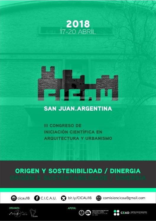 III CICAU 2018: Terceiro Congresso de Iniciação Científica em Arquitetura e Urbanismo, Produção gráfica: Maira Amaya Gatica - Comissão CICAU / Fotografia: Julian Portela