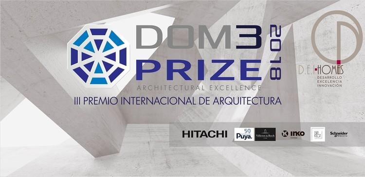 Premio Internacional de Arquitectura DOM3 PRIZE 2018-III , Cartel III Premio Internacional de Arquitectura DOM3PRIZE 2018