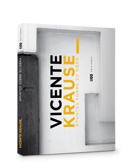 Vicente Krause: apuntes sobre su obra / Ediciones 1:100, Cortesía de Ediciones 1:100