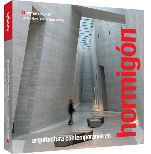 Arquitectura Contemporánea en Hormigón / Trama Ediciones