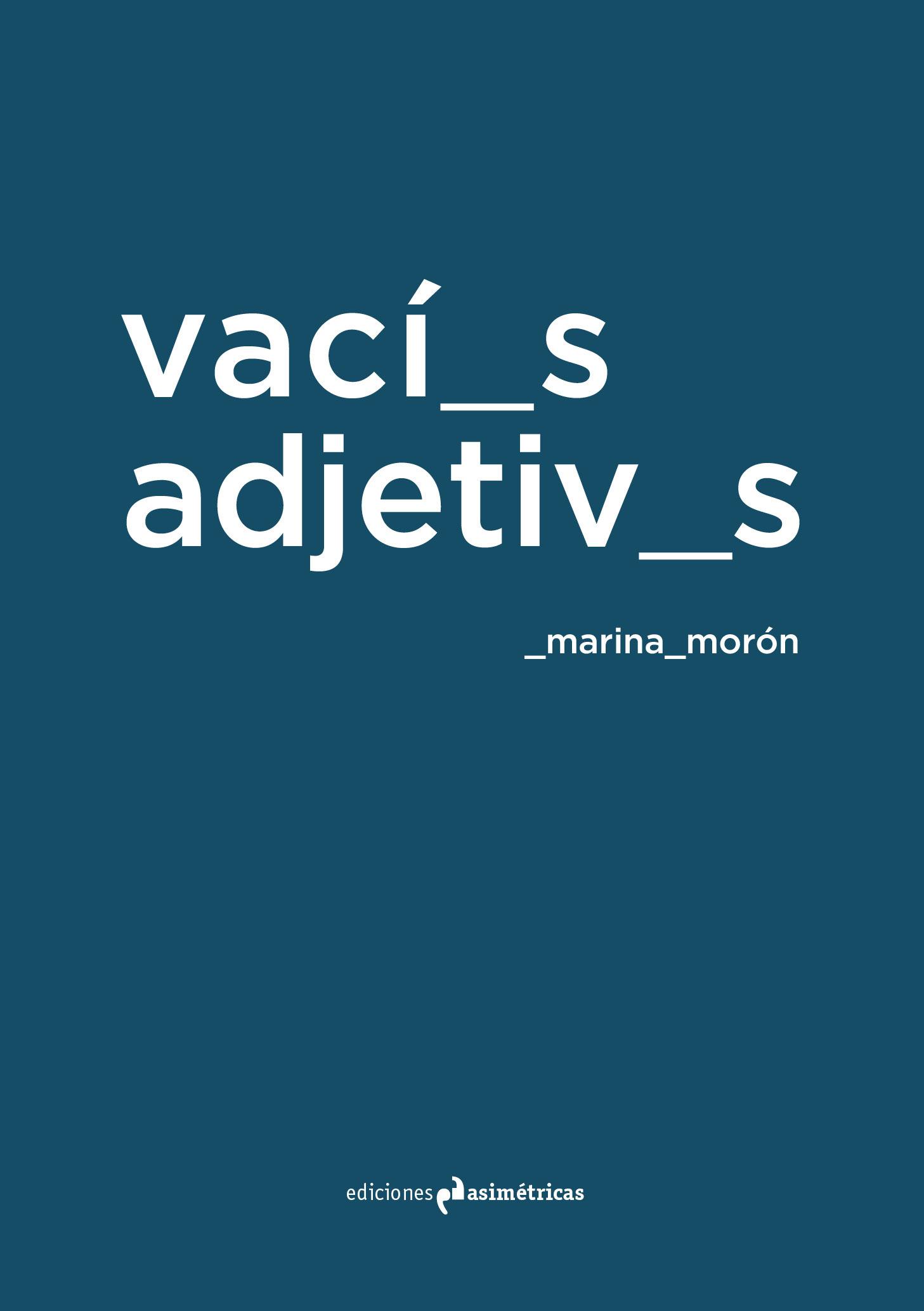Vac os adjetivos ediciones asim tricas plataforma for Ediciones asimetricas