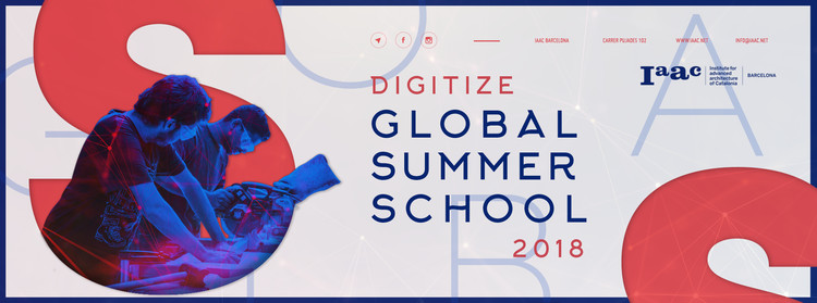 IAAC Global Summer School 2018, GSS18