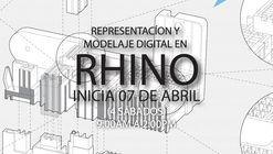 TALLER RHINO. Representación y Modelaje Digital