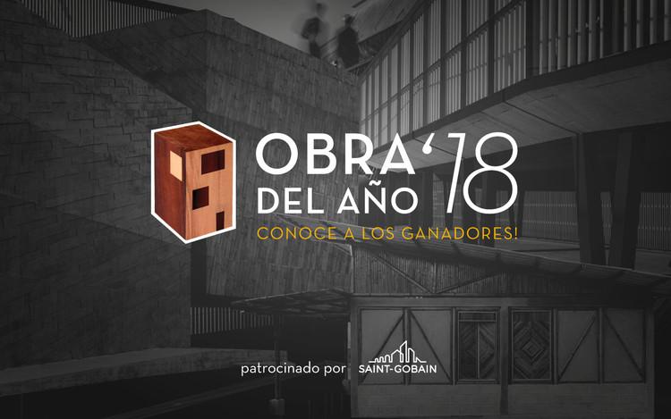 ¡Conoce los proyectos ganadores de la Obra del Año 2018!