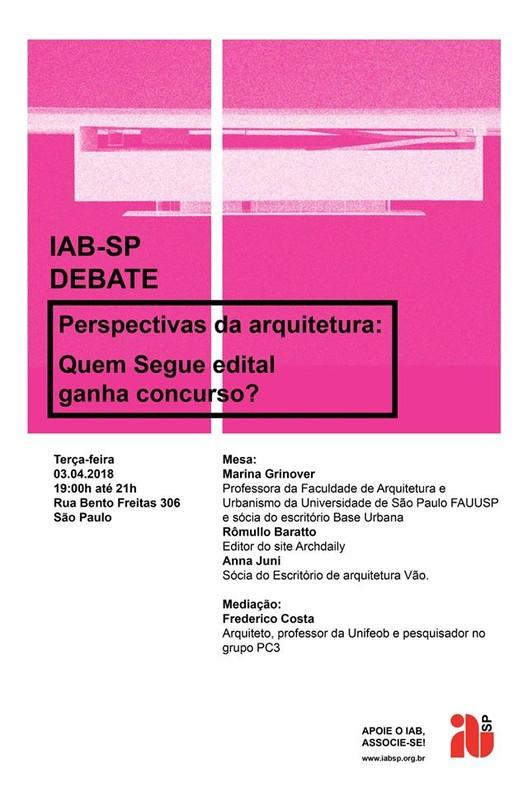 Quem segue edital ganha concurso? IABsp Debate Concursos de Arquitetura