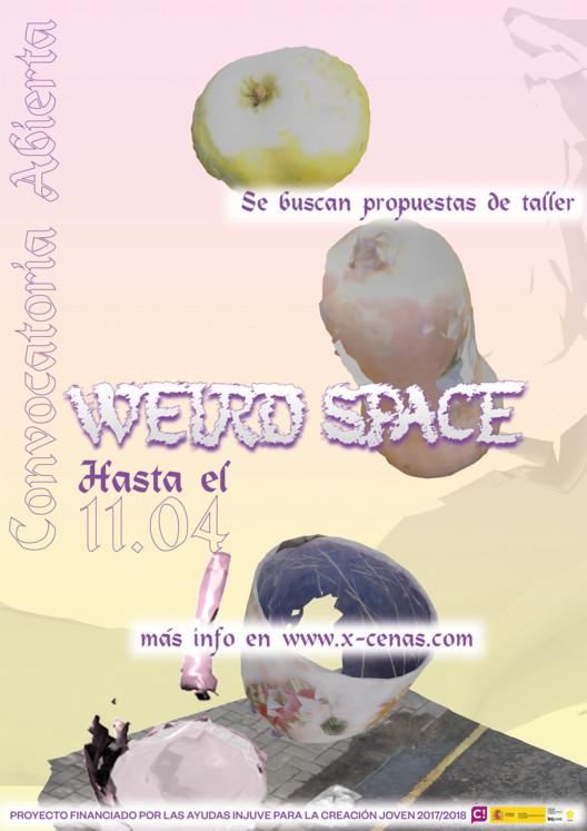 Weird Space: ¡Se buscan propuestas de taller!, Weird space se buscan propuestas