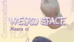 Weird Space: ¡Se buscan propuestas de taller!