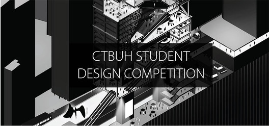 2018 International Student Tall Building Design Competition, CTBUH