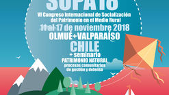 SOPA18: VI Congreso Internacional de Socialización del Patrimonio en el Medio Rural
