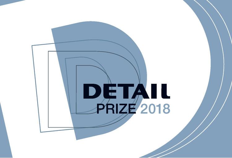 DETAIL Prize 2018, DETAIL Prize 2018