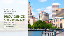 Call for Papers: Society of Architectural Historians 72nd Annual International Conference