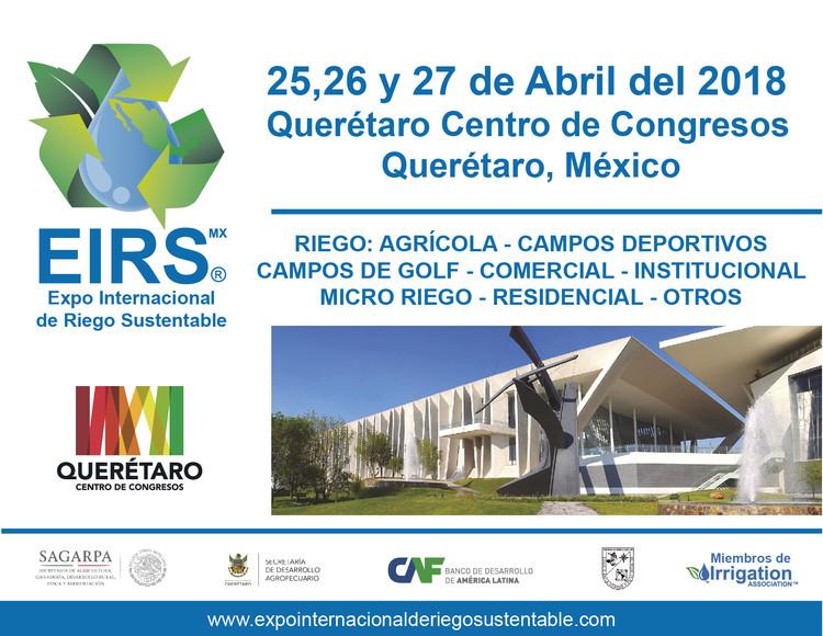 EXPO INTERNACIONAL DE RIEGO SUSTENTABLE 2018, EIRS MX