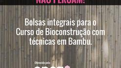 Inscrições abertas: Concorra à bolsa integral para curso de bambu em São Paulo
