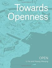 Towards Openness by OPEN Architecture