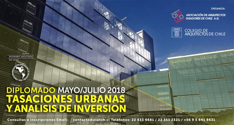 Colegio de Arquitectos de Chile presenta Diploma en Tasaciones Urbanas y Análisis de Inversión, Colegio de Arquitectos de Chile