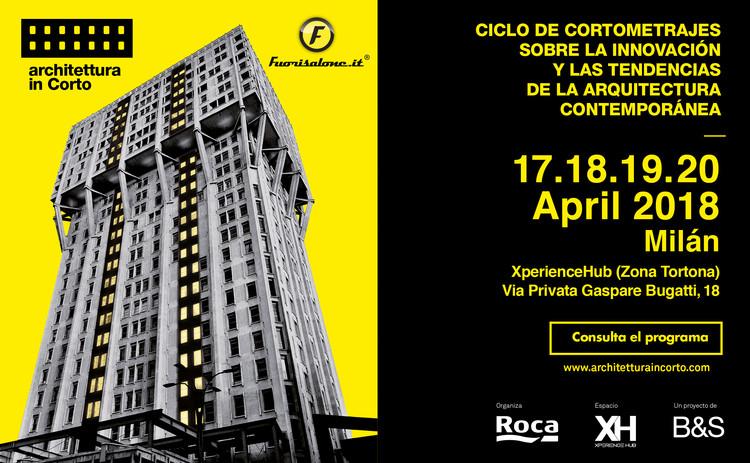 Architettura in Corto: ciclo de cortometrajes sobre la innovación y las tendencias de la arquitectura contemporánea