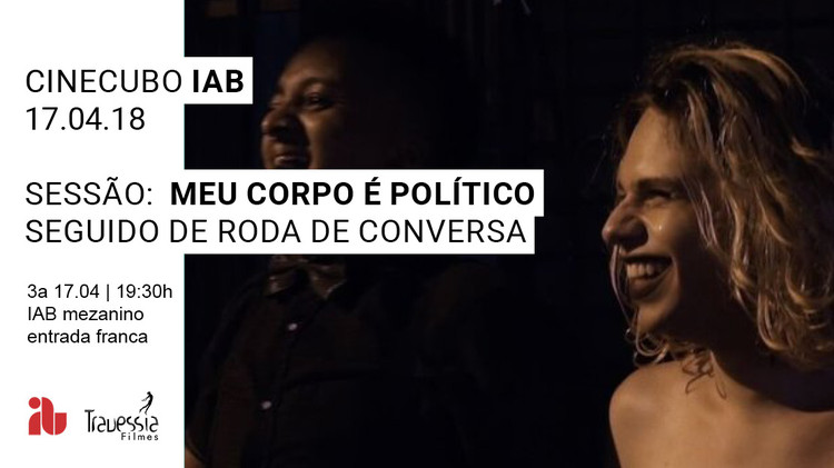 """CineCubo IAB: Meu corpo é político, Frame do filme """"Meu Corpo É Político"""" de Alice Riff"""