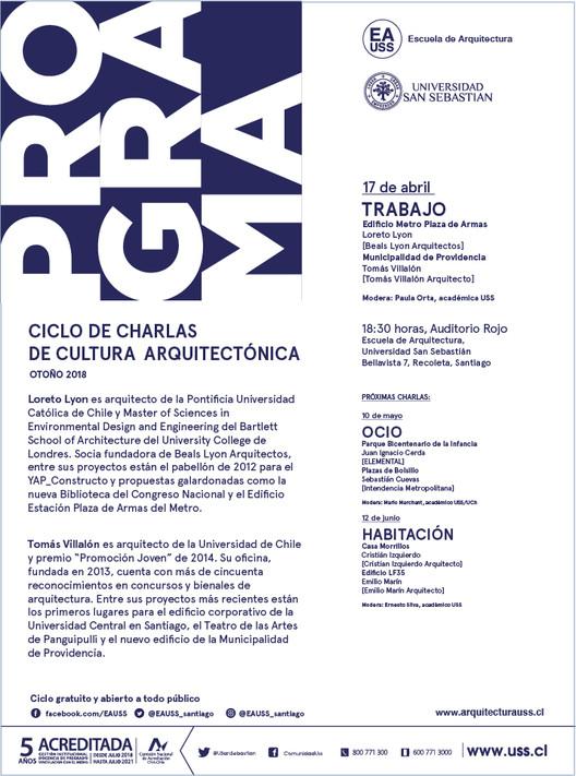 PROGRAMA: Loreto Lyon y Tomás Villalón | CCCA USS | Otoño 2018, Escuela de Arquitectura, Universidad San Sebastián [EA USS]
