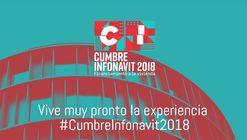 'La Cumbre INFONAVIT' reunirá a expertos sobre Financiamiento de Vivienda del 2 al 3 de mayo