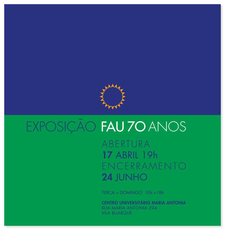 Exposição FAU 70 Anos, Exposição FAU 70 anos - FAUUSP